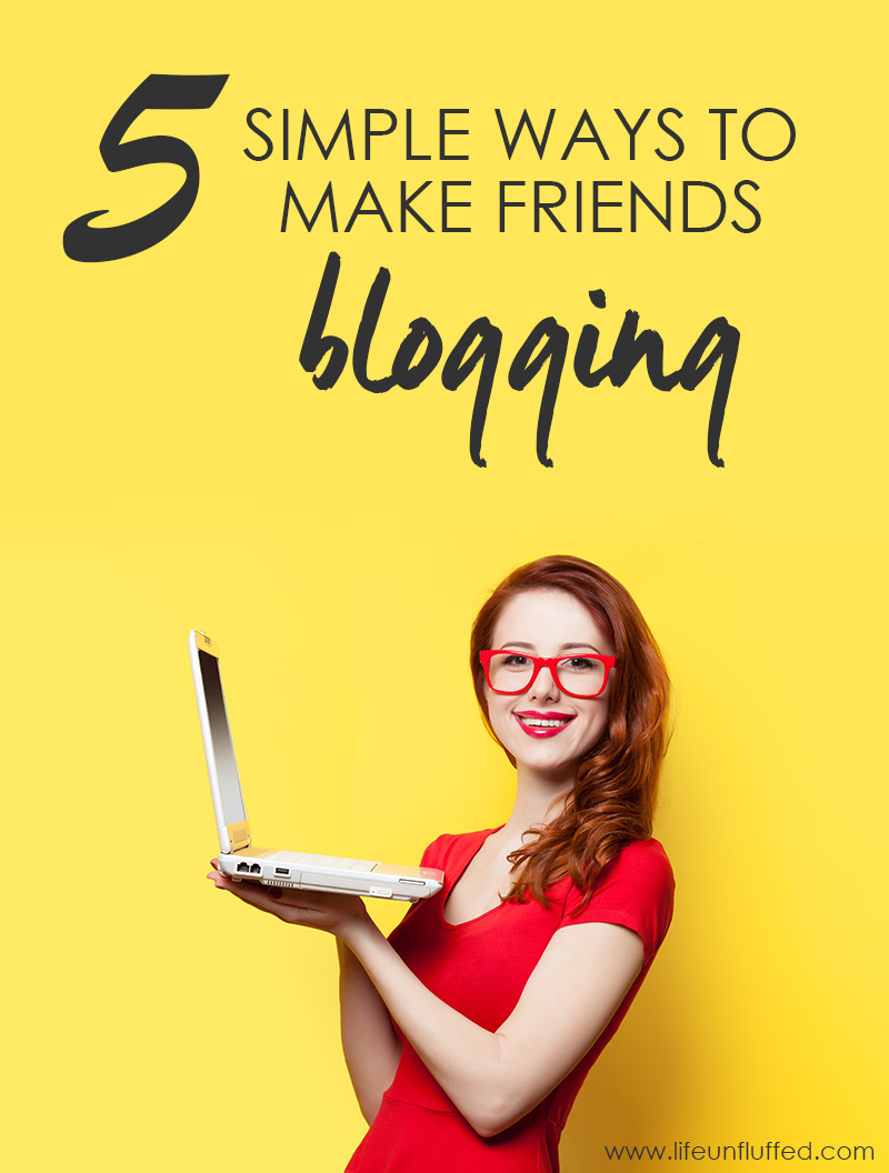 5 simple ways to make friends blogging