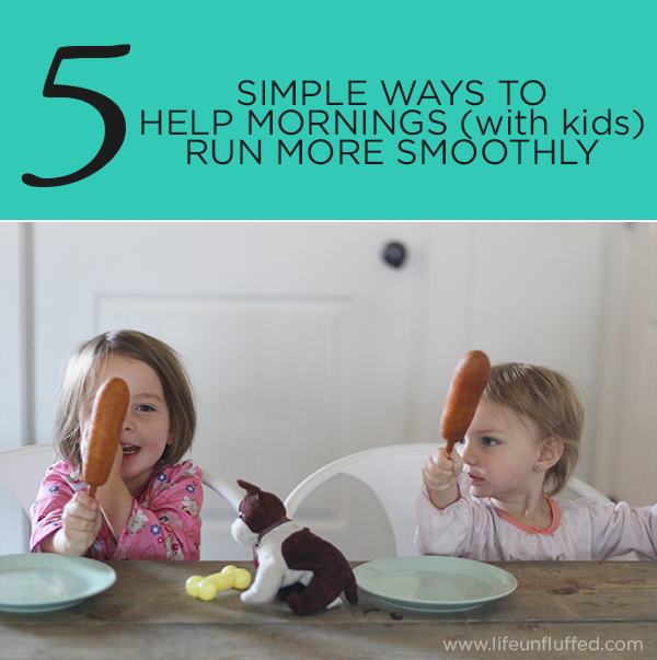 5 simple ways to help mornings with kids
